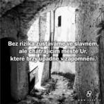 Bez rizika zůstáváme…