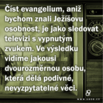 Číst evangelium, aniž bychom znali…