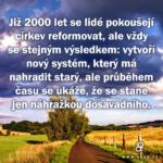 Skutečně existuje cesta, kterou pro nás Ježíš den za dnem připravuje